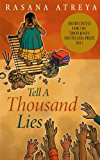 Tell A Thousand Lies: A Novel Set In India