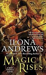 Magic Rises: A Kate Daniels Novel