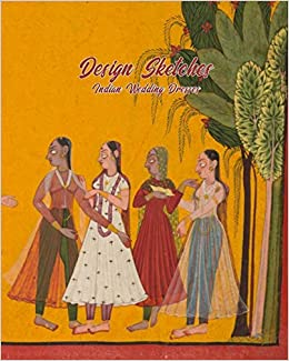 Indian Wedding Dresses Design Sketches Fashion Design Book With Figure Template To Draw And Design The Perfect Bridal Gown Marjb Design Skechbooks 9781709259326 Amazon Com Books