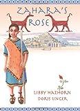 Zahara's Rose, Libby Hathorn, 192147923X