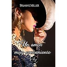 Un amor muy conveniente (Spanish Edition)