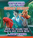 Ghost Buddy #3: How to Scare the Pants Off Your Pets - Audio