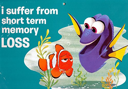 Disney Finding Dory Decorative Sign - I suffer from short term memory loss -