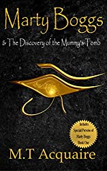 Marty Boggs & The Discovery of the Mummy's Tomb Book 0.5