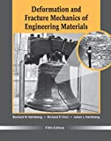 Deformation and Fracture Mechanics of EngineeringMaterials, Fifth Edition