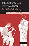 img - for Tradition and Innovation in Hellenistic Poetry book / textbook / text book