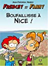 Frenchy et Fanny, tome 2 : Boufaillisse à Nice ! par Minéry