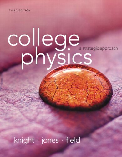 College Physics  A Strategic Approach  3Rd Edition