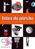 """Afficher """"Têtes de pioche"""""""