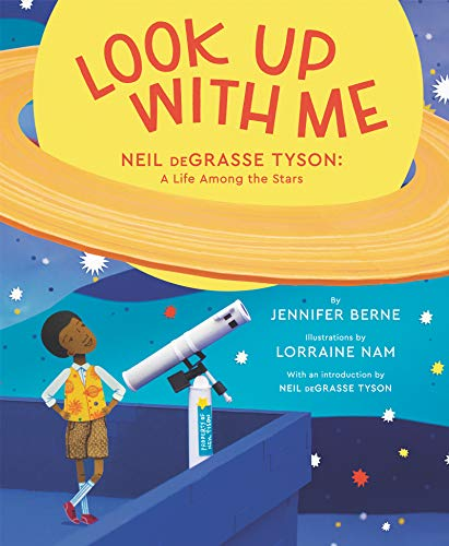 (Look Up with Me: Neil deGrasse Tyson: A Life Among the Stars)