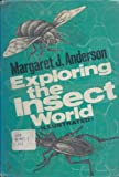 Exploring the Insect World, Margaret J. Anderson, 0070016259
