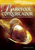 Barefoot Conquistador, Diana Childress, 0822575175