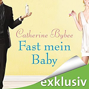 Fast mein Baby (Not Quite 2) Audiobook
