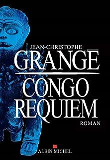 Congo requiem : roman, Grangé, Jean-Christophe