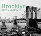 new york then and now - Brooklyn Then and Now®