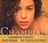 Champian by Champian Fulton (2007-09-18)