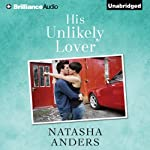His Unlikely Lover: The Unwanted, Book 3 | Natasha Anders