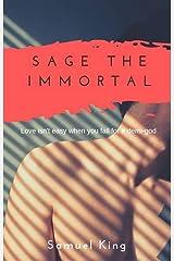 Sage the Immortal Kindle Edition