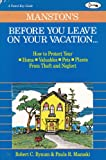 Manston's Before You Leave on Your Vacation . . ., Robert C. Bynum and Paula R. Mazuski, 0931367131