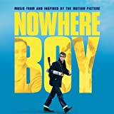 Nowhere Boy: Music from and Inspired by the Motion Picture