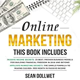 Online Marketing: 2 Manuscripts: Passive Income Secrets & Affiliate Marketing Secrets
