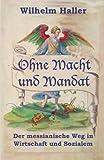 Ohne Macht und Mandat, Wilhelm Haller, 1477471014