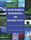 The RFF Reader in Environmental and Resource Policy, , 1933115173