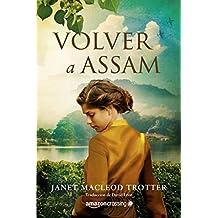 Volver a Assam (Aromas de té) (Spanish Edition)