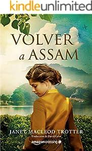 Volver a Assam (Aromas de té nº 3) (Spanish Edition)