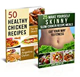 50 Healthy Chicken Recipes for Your Slow Cooker And 25 Make Yourself Skinny Slow Cooker Recipe Meals - 2 in 1 50 Healthy Chicken Recipes for Slow Cooker, 25 Make Skinny Slow Cooker Recipes(9)