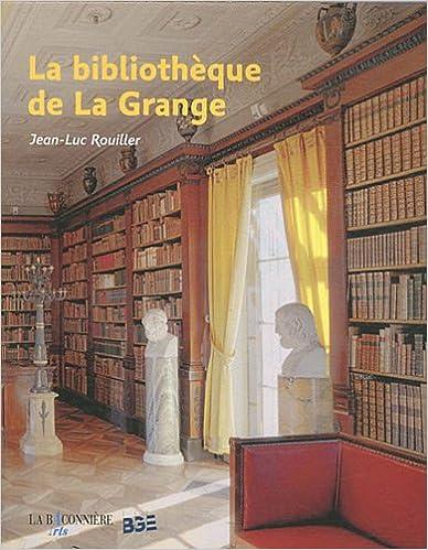 Livres La bibliothèque de La Grange pdf ebook