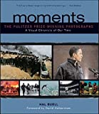 Moments the Pulitzer Prize Winning Photo