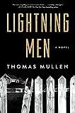 Lightning Men: A Novel (The Darktown Series)