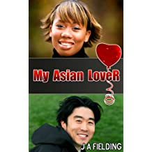 My Asian Lover (Interracial BWAM Romance Book 1)