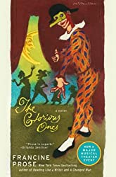 The Glorious Ones: A Novel