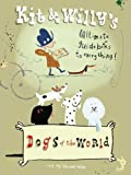 Dogs of the World, Graffito Books Staff, 0956028438
