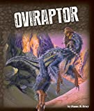 Oviraptor (Exploring Dinosaurs)