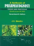A Textbook Of Pharmacognosy Theory And Practicals , 17E (Pb 2014)