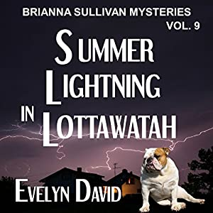 Summer Lightning in Lottawatah Audiobook