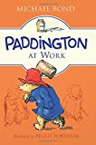 img - for Paddington at Work book / textbook / text book