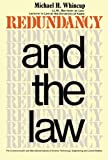 img - for Redundancy and the Law: A Short Guide to the Law on Dismissal with and Without Notice, and Rights Under the Redundancy Payments Act, 1965 book / textbook / text book