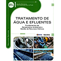 Tratamento de Água e Efluentes – Fundamentos de saneamento ambiental e gestão de recursos hídricos