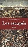Les escapés par Daudin Clavaud