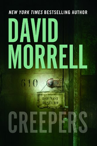 Creepers by [Morrell, David]