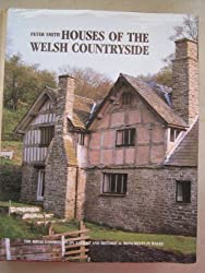 Houses of the Welsh Countryside: A Study in Historical Geography