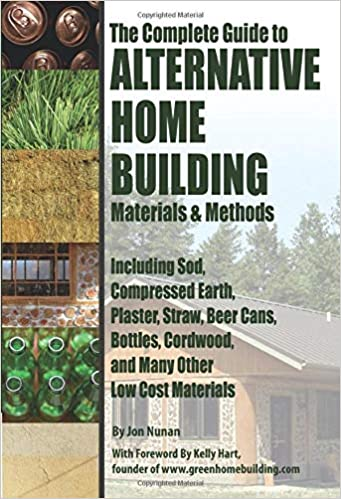 The Complete Guide to Alternative Home Building Materials ... on