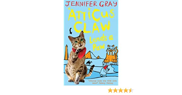 Atticus claw lends a paw atticus claw worlds greatest cat atticus claw lends a paw atticus claw worlds greatest cat detective kindle edition by jennifer gray mark ecob children kindle ebooks amazon fandeluxe Choice Image