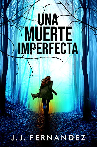 Una muerte imperfecta Thriller Psicologico | Misterio | Suspense | Intriga |