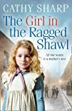 The Girl in the Ragged Shawl (The Children of the Workhouse, Book 1)