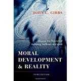 Moral Development and Reality: Beyond the Theories of Kohlberg, Hoffman, and Haidt